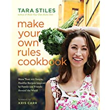 Make Your Own Rules Cookbook (English Edition)