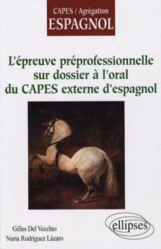 L'épreuve préprofessionelle sur dossier à l'oral du CAPES externe d'espagnol