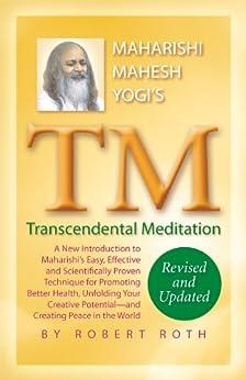 TM - Transcendental Meditation (English Edition) di [Roth, Robert]
