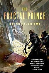 The Fractal Prince (Jean le Flambeur) by Hannu Rajaniemi (2014-01-21)