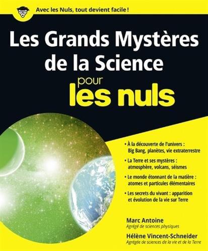 Les Grands Mystères de la science pour les nuls par From Editions First