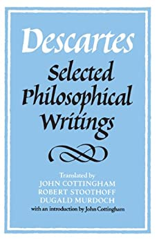 Descartes: Selected Philosophical Writings by [Descartes, René]