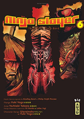 Ninja slayer, tome 6