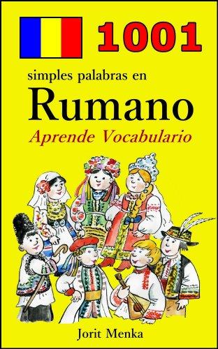 1001 simples palabras en Rumano (Aprende Vocabulario nº 13) por Jorit Menka