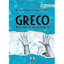 Greco eroe d'Europa
