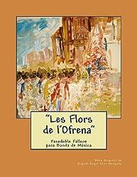 Les Flors de l'Ofrena - Pasodoble Fallero: Partituras para banda de Música