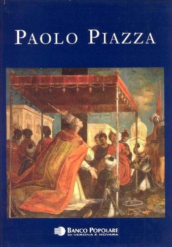 Paolo Piazza. Pittore cappuccino nell'età della Controriforma tra conventi e corti d'Europa