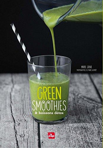 Green Smoothies et boissons détox