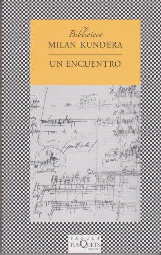 Un encuentro (FÁBULA) por Milan Kundera