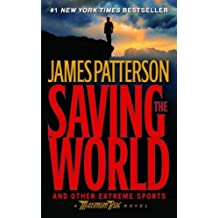 [Saving the World and Other Extreme Sports]Saving the World and Other Extreme Sports BY Patterson, James(Author)Paperback