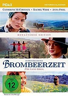 Brombeerzeit (The Land Girls ) - Remastered Edition / Außergewöhnliche Romanverfilmung des Bestsellers von Angela Huth (Pidax H