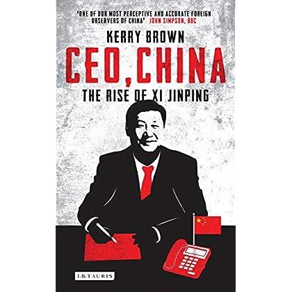 CEO, China : The Rise of Xi Jinping