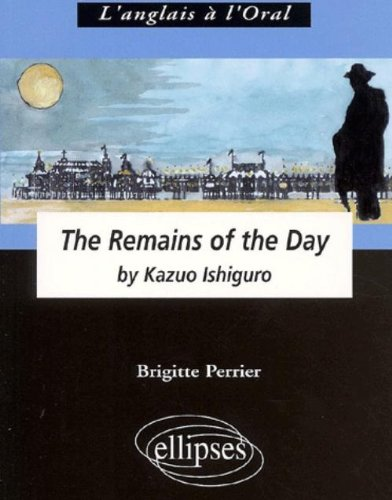The Remains of the day de K. Ishiguro : L'anglais à l'oral