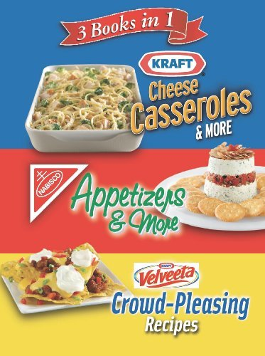 3-books-in-1-kraft-cheese-casseroles-more-nabisco-appetizers-more-and-velveeta-crowd-pleasing-recipe