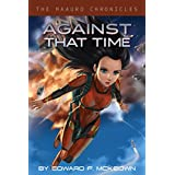 Against That Time (The Maauro Chronicles Book 2) (English Edition)
