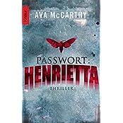 Passwort: Henrietta: Thriller (Ein Fall für Henrietta Martinez)