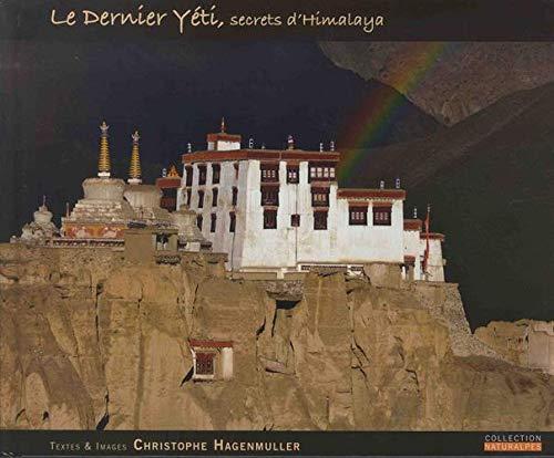 Le dernier yéti, secrets d'Himalaya