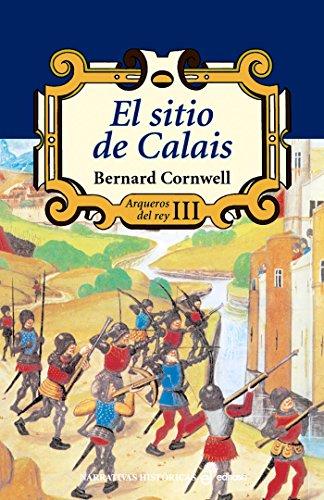 El sitio de Calais (Arqueros del rey)
