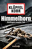 Himmelhorn: Kluftingers neuer Fall (Kommissar Kluftinger 9)