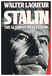 Stalin: The Glasnost Revelations by Walter Laqueur (1990-11-08)
