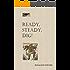 Ready, Steady, Dig! (The Rooks Ridge Series Book 1)