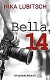 Bella, 14 von Nika Lubitsch