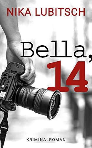 Buchseite und Rezensionen zu 'Bella, 14' von Nika Lubitsch