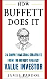 how buffett does it 24 simple investing strategies from the world s greatest value investor mighty managers series by james pardoe 1 jul 2005 hardcover