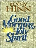 Good Morning, Holy Spirit
