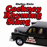 Cockney Rhyming Slang by Shelley Klein front cover