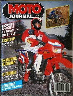 MOTO JOURNAL [No 786] du 26/02/1987 - ESSAI : LE GROMONO DU SIECLE. ESSAIS GP : HONDA NSR. ET YAMAHA YZR. GRAND PRIX DE SUZUKA : VINGT V4 CONTRE SPENCER. LE TOUQUET : PREMIERE VICTOIRE DE LEIF PERSSON.