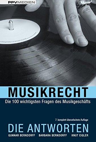 Musikrecht-Die-Antworten-Die-100-wichtigsten-Fragen-des-Musikgeschfts