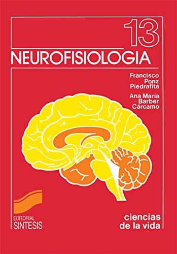 Neurofisiología (Ciencias de la vida) por Ana M.ª/Ponz, Francisco Barber