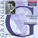 Grainger: Grainger Edition, Vol. 1: Orchestral Works