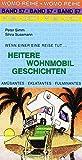 Simm, P: Heitere Wohnmobil Geschichten