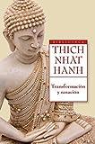 Transformación y sanación: El Sutra de los cuatro fundamentos de la conciencia (Biblioteca Thich Nhat Hanh)