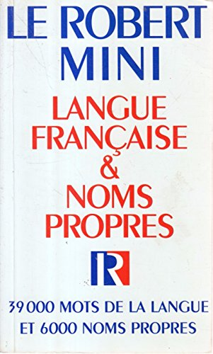 Le Robert Mini: Langue Francaise & Noms Propres