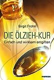 Die Ölzieh-Kur. Einfach und wirksam entgiften (Amazon.de)