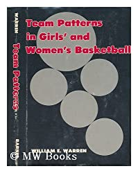 Team Patterns in Girl's and Women's Basketball