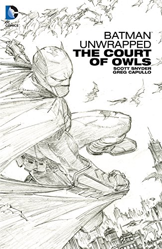 Batman Unwrapped: The Court of Owls (English Edition) -