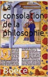 La consolation de la philosophie - Format Kindle - 1,99 €