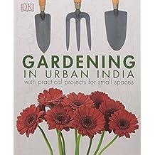 Gardening in Urban India