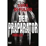 Der Präparator: Thriller