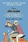 Una decisión original (Mundo y cristianismo) (Tapa blanda)