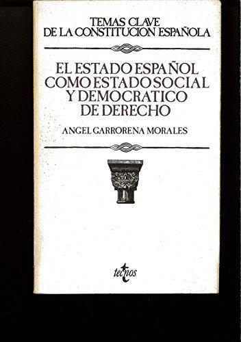 El estado español como estado social y democratico de derecho