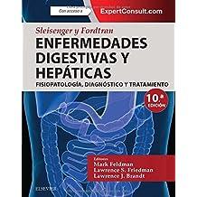 Sleisenger y Fordtran. Enfermedades digestivas y hepáticas. ExpertConsult - 10ª edición