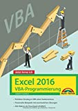 Excel 2016 VBA-Programmierung - Jetzt lerne ich: Das Komplettpaket für den erfolgreichen Einstieg. Mit vielen Beispiele
