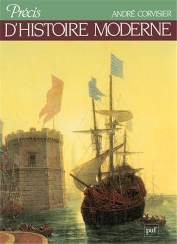 Précis d'histoire moderne par André Corvisier