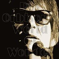 Roy Orbison's World Of Wonder