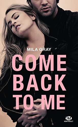Come back to me (New Adult)